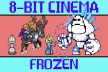Frozen in 8-bit!